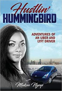 Picture of a woman next to the car with a link to Hustlin Hummingbird the stories of an Uber and Lyft driver book.